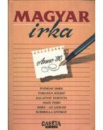 Magyar irka - Pozsgay Imre, Torgyán József, Zalatnay Sarolta, Nagy Feró, Schrilla György