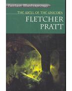 The Well of the Unicorn - PRATT, FLETCHER