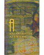 A kalamáristól az enterig - Praznovszky Mihály