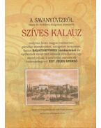 A Savanyúvízről okos és érdekes dolgokat elmesélő szíves kalauz (dedikált) - Praznovszky Mihály