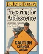 Preparing for Adolescence - Dr. James Dobson