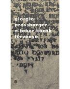 A fehér közök törvénye - Pressburger, Giorgio