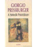 A hetedik palotában - Pressburger, Giorgio