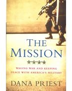 The Mission – Waging War and Keeping Peace - PRIEST, DANA