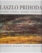 Tojástemperák, akvarellek, grafikák, fametszetek - Prihoda László
