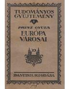 Európa városai (aláírt) - Prinz Gyula