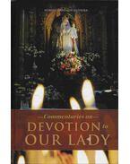 -Commentaries on- Devotion to our Lady - Prof. Plinio Correa de Oliveira