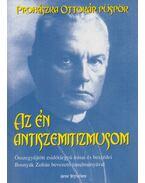 Az én antiszemitizmusom - Prohászka Ottokár