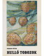 Hulló tobozok (dedikált) - Prokop Péter