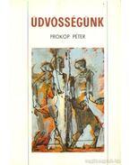 Üdvösségünk - Prokop Péter