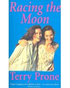 Racing the Moon - PRONE, TERRY