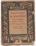 A korzikai - Le Corse - Prosper Mérimée