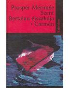 Szent Bertalanéjszakája – Carmen - Prosper Mérimée