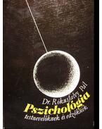 Pszichológia testnevelőknek és edzőknek - Rókusfalvy Pál