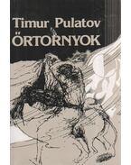 Őrtornyok - Pulatov, Timur