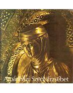 Árpádházi Szent Erzsébet - Puskely Mária