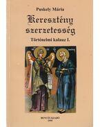 Keresztény szerzetesség I. - Puskely Mária