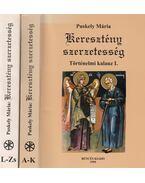 Keresztény szerzetesség I-II. - Puskely Mária