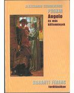 Angelo és más költemények - Puskin, Alekszandr Szergejevics