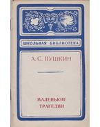 Kis tragédiák (orosz) - Puskin, Alekszandr Szergejevics
