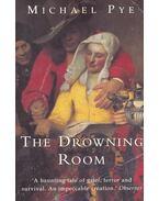 The Drowning Room - Pye, Michael