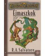 Éjmaszkok - R.A. Salvatore