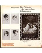 Die Frühzeit der deutschen Lithographie - R. Arnim Winkler