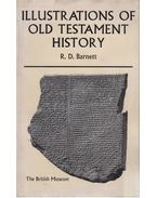 Illustrations of Old Testament History - R. D. Barnett