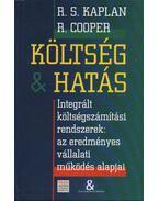 Költség & hatás - R. S. Kaplan, R. Cooper
