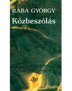 Közbeszólás - Rába György