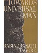 Toward Universal Man - Rabindranáth Tagore