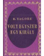 Volt egyszer egy király (mini) (hasonmás) - Rabindranáth Tagore