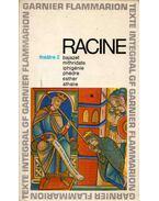 Théatre complet de Racine II. - Racine, Jean
