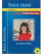 Elektromosság - Az elektrosztatika - Rácz Mihály, Székely György