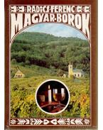 Magyar Borok - Radics Ferenc