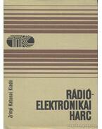 Rádióelektronikai harc - Varga Béla, Bokor Imre, Tolnai Klára, Tamási Ferenc