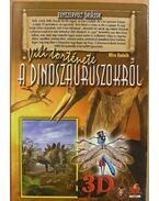 Vili története a dinoszauruszokról 3D - Radnik, Miro