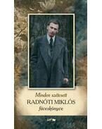 Minden szétesett - Radnóti Miklós füveskönyve - Radnóti Miklós