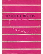 Radnóti Miklós legszebb versei - Radnóti Miklós