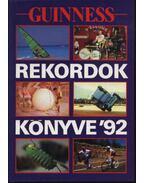 Guinness rekordok könyve 1992 - Radó Péter (szerk.), Nikovitz Oszkár (szerk.)