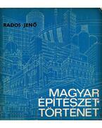 Magyar építészettörténet - Rados Jenő