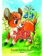 Bambi és barátai - Radvány Zsuzsa