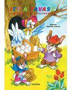 Itt a tavasz - Foglalkoztató kifestőkönyv - Foglalkoztató kifestőkönyv - Radvány Zsuzsa