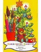 Karácsonyi kifestő gyermekeknek - Radvány Zsuzsa