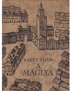 A máglya - Raffy Ádám