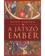 A játszó ember - Rahner, Hugo