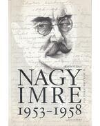 Nagy Imre 1953-1958 - Rainer M. János