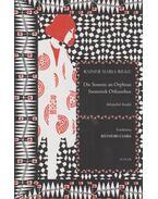 Die Sonette an Orpheus / Szonettek Orfeuszhoz - Rainer Maria Rilke