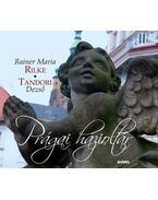 Prágai házioltár - Rainer Maria Rilke, Tandori Dezső