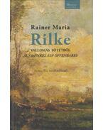 Vallomás sötétből / Aus Dunkel ein offenbares (fordító által dedikált) - Rainer Maria Rilke